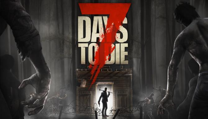 7 Days to Die PC Version Full Game Free Download