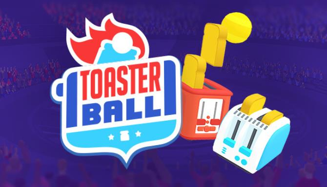 Toasterball Game iOS Latest Version Free Download