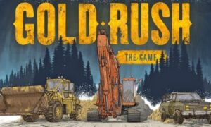 Gold Rush: The Game PC Version Game Free Download
