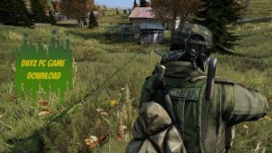 DayZ PC Latest Version Full Game Free Download