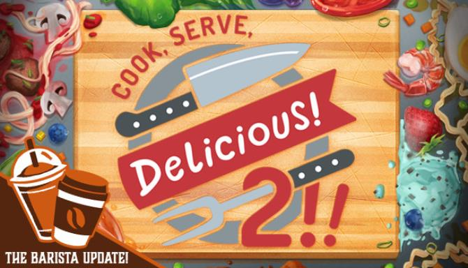 Cook, Serve, Delicious! 2!! PC Game Free Download