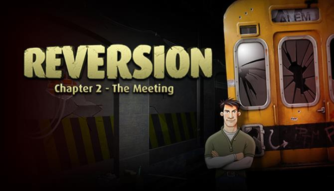 Reversion The Meeting (2nd Chapter) iOS/APK Free Download