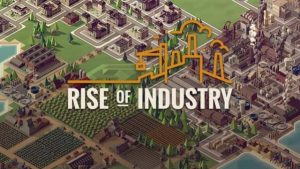 Rise of industry PC Version Full Game Free Download