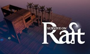 Survive on Raft PC Game Latest Version Free Download